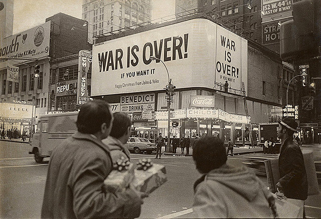 1 Yoko Ono - WAR IS OVER if you want it 1969 1 Billboard in Ney York